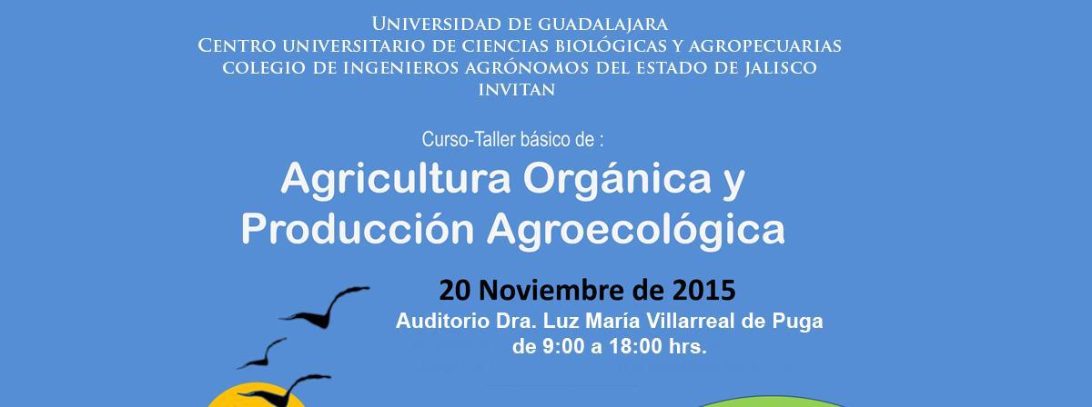 Agricultura Orgánica y Producción Agroecológica