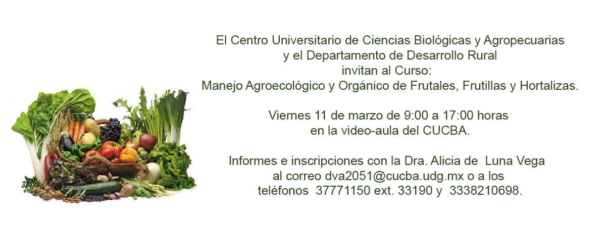 Manejo Agroecológico y Orgánico de Frutales, Frutillas y Hortalizas.